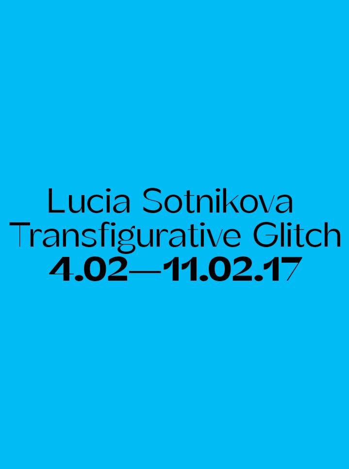 Lucia Sotnikova Transfigurative Glitch - Text