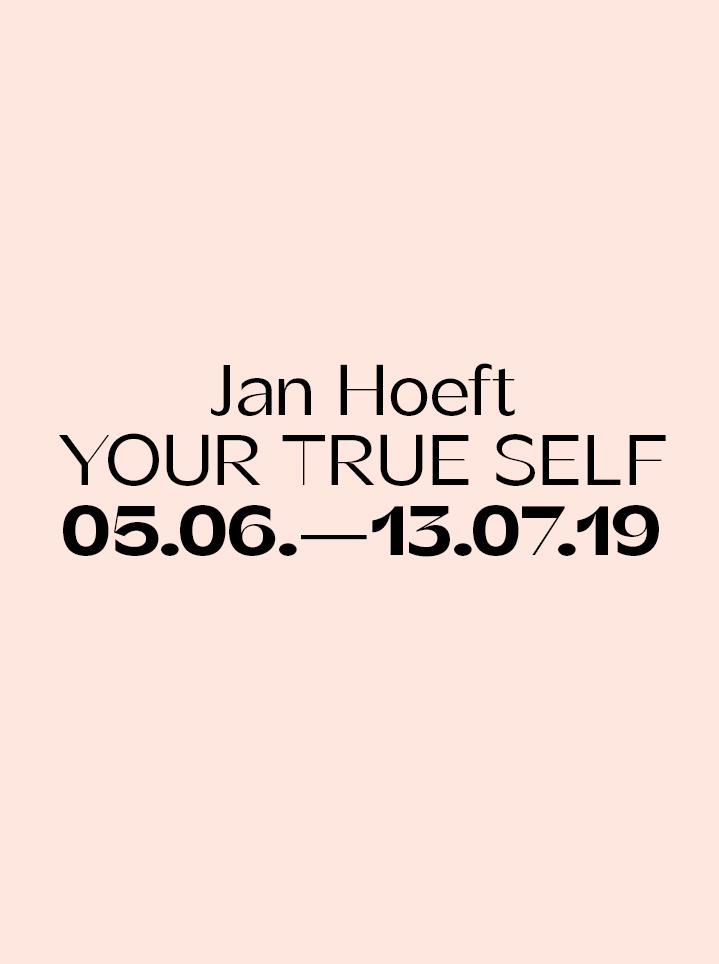 Jan Hoeft — YOUR TRUE SELF - Text