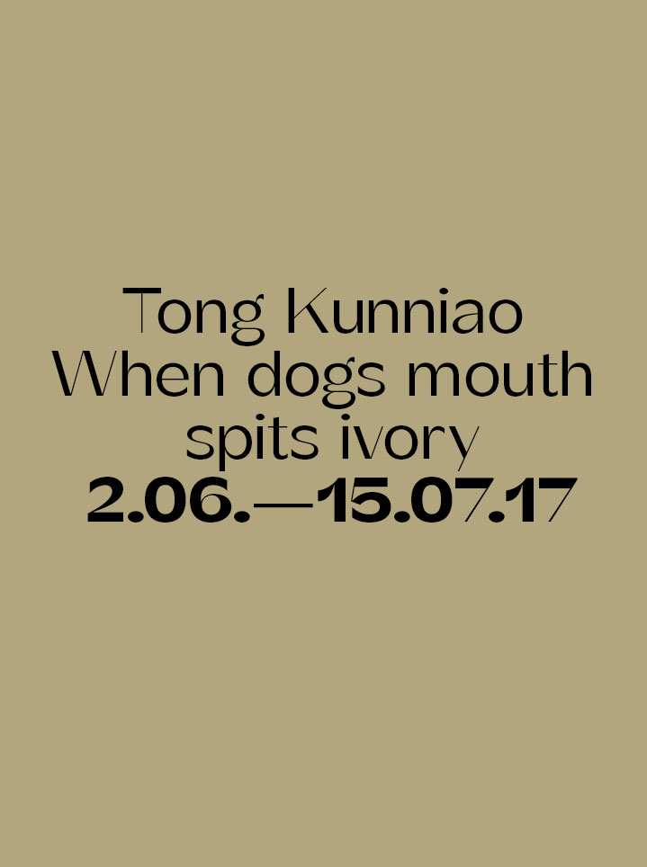 Tong Kunniao When dog`s mouth spits ivory - Text