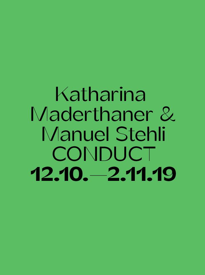 Katharina Maderthaner & Manuel Stehli CONDUCT - Text