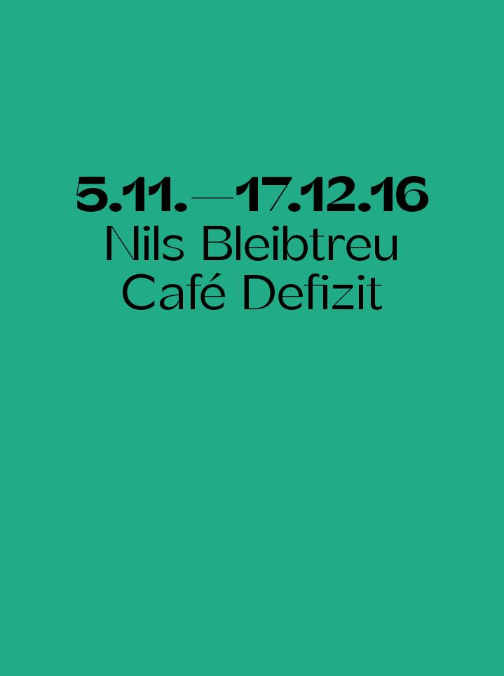 Nils Bleibtreu Café Defizit - Text